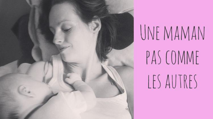 Une maman pas comme les autres…