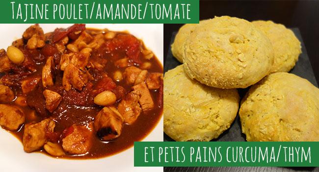 Tajine Poulet tomates/amandes et petits pains au curcuma