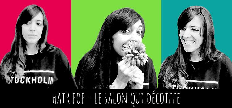 Hair pop – L'interview qui décoiffe – Concours Inside –