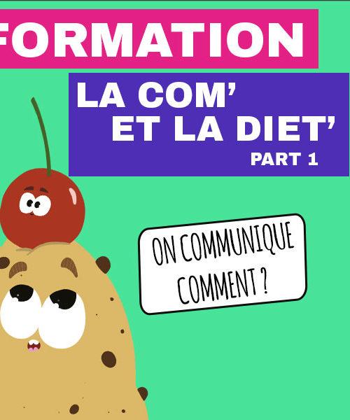 La Com' et la diététique Part 1 Mercredi 24 Mars 14h