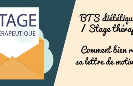 BTS diététique : Stages thérapeutiques, comment bien écrire sa lettre de motivation ?